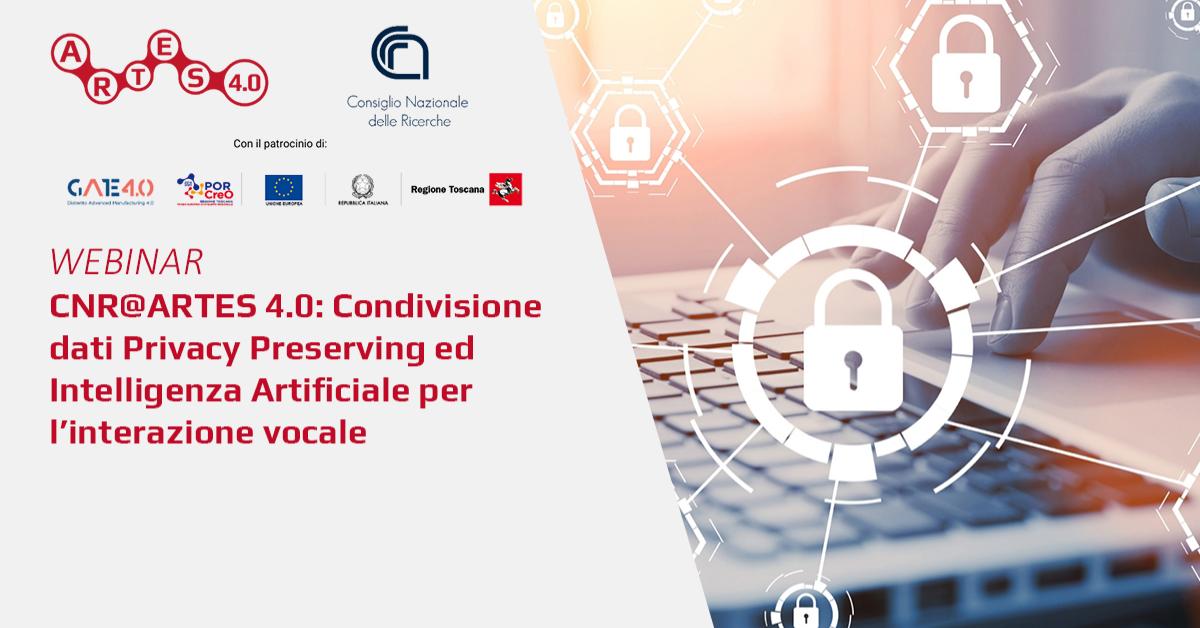 Webinar su Condivisione dati Privacy Preserving  - ARTES 4.0