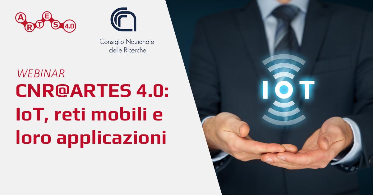 Webinar  IoT, reti mobili e loro applicazioni - ARTES 4.0