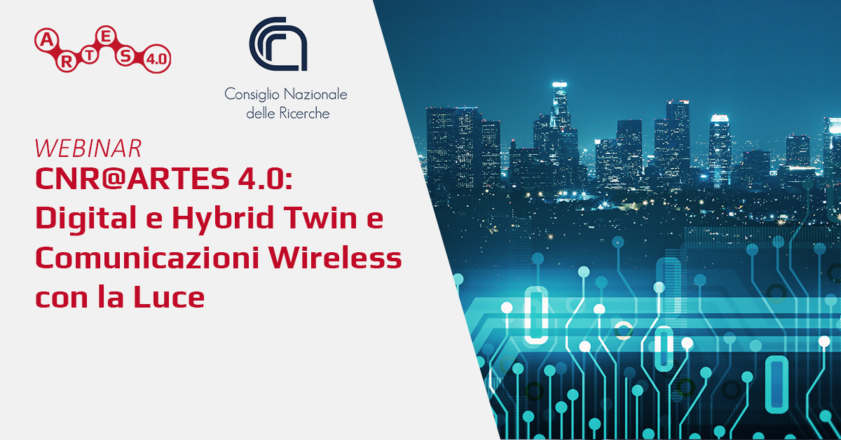 Webinar Digital e Hybrid Twin e Visible Light Communications - ARTES 4.0