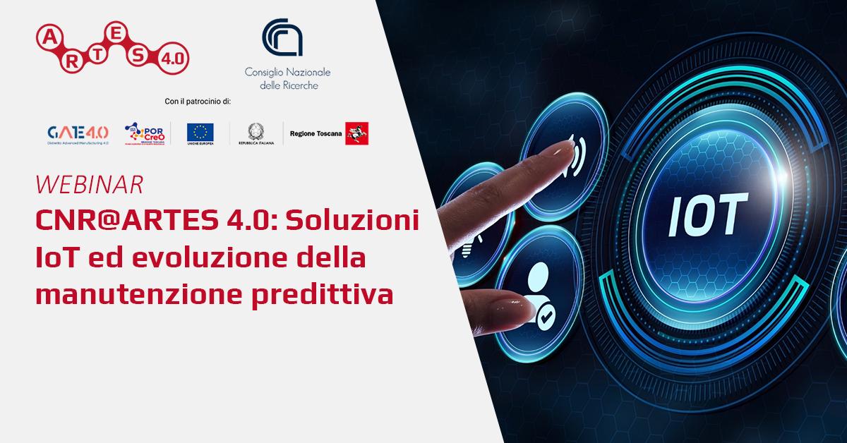 Webinar Soluzioni IoT ed evoluzione della manutenzione predittiva - ARTES 4.0