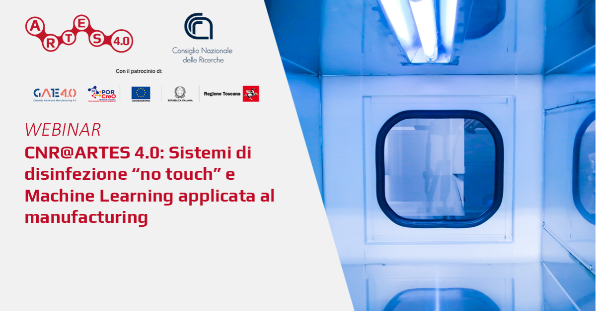 "Webinar Sistemi di disinfezione ""no touch"" e Machine Learning applicata al manufacturing - ARTES 4.0"