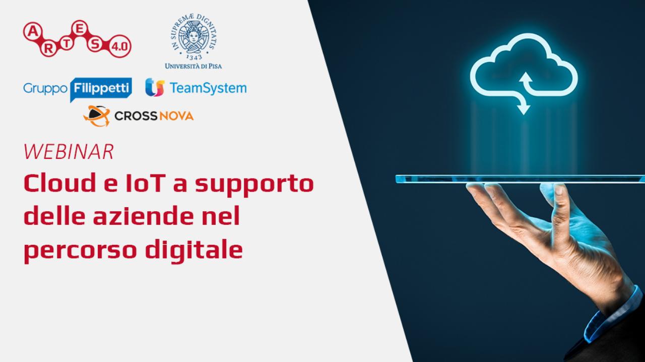 Webinar Cloud e IoT a supporto delle aziende nel percorso digitale - ARTES 4.0