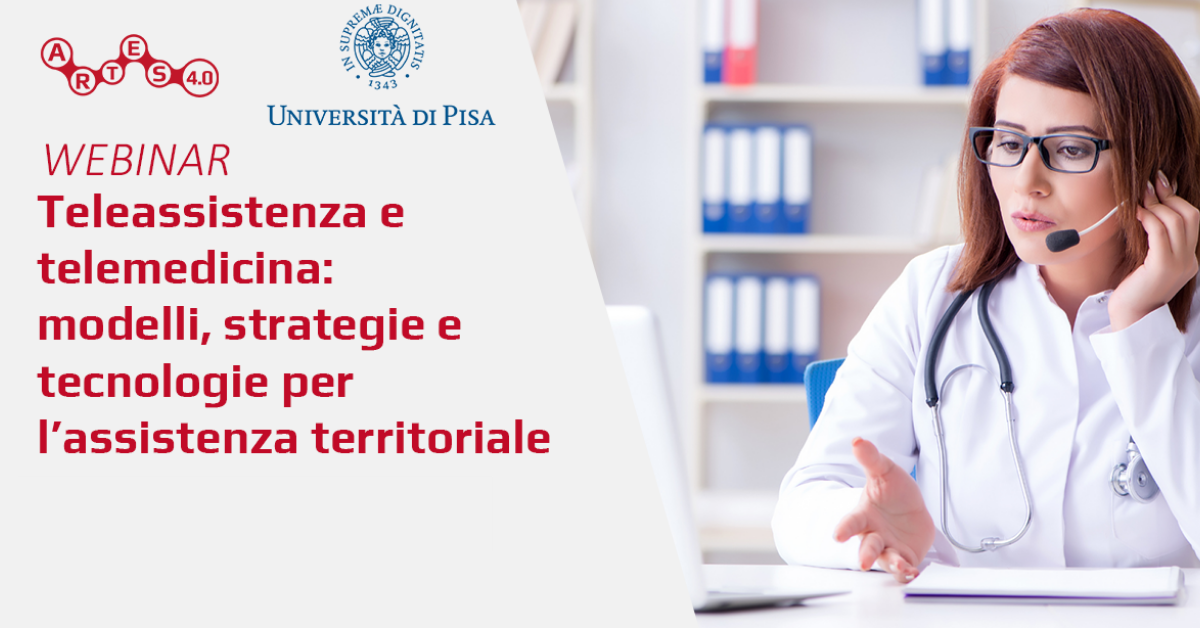 Webinar su Teleassistenza e telemedicina - ARTES 4.0